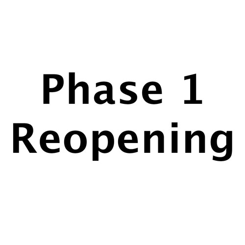 Phase 1 reopening